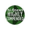 "Hi-Fi News ""Highly Commended"""