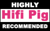 Hifi Pig «HIGHLY RECOMMENDED»